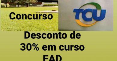 Desconto  de 30% em cursoEAD  foi prorrogado por tempo indefinido para o Concurso  do TCU
