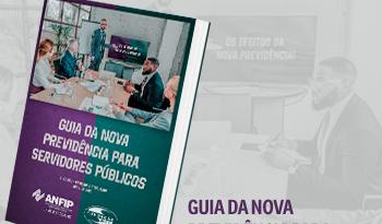 Guia  da Nova Previdência para Servidores Públicos