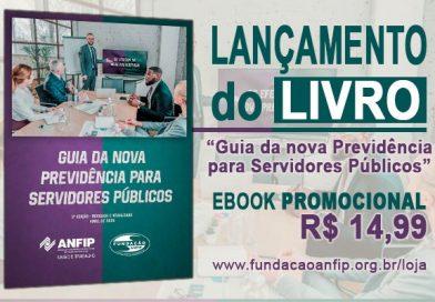 """Fundação Anfip lança ebook """"Guia da nova Previdência para Servidores Públicos"""""""
